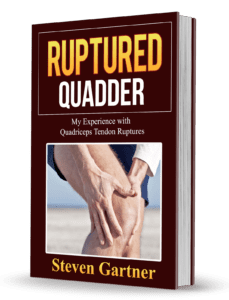 Ruptured Quadriceps Tendon Book by Steven Gartner
